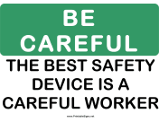 Be Careful Safety Device