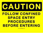 Caution Confined Entry Procedures