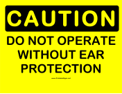 Caution Ear Protection