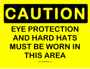 Caution Eye Protection 2