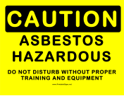 Caution Hazardous Asbestos