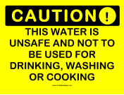 Caution Unsafe Water