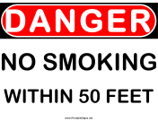 Danger 50 ft No Smoking