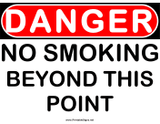 Danger Beyond This Point No Smoking