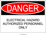 Electrical Hazard Authorized Personnel Only