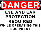 Danger Eye and Ear Protection 2