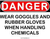 Danger Gloves and Goggles