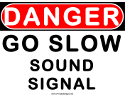 Danger Go Slow