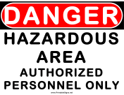 Danger Hazardous Area