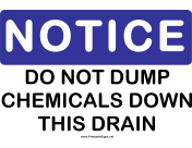 Notice Do Not Dump Chemicals