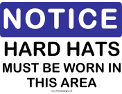 Notice Hard Hats