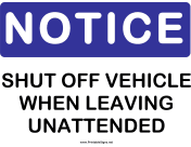 Notice Shut Off Vehicle