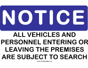 Notice Vehicles Will be Searched