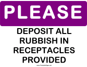 Please Deposit Rubbish in Receptacles