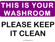 Please This is Your Washroom