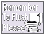 Remember To Flush Sign
