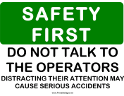 Safety Dont Talk to Operator