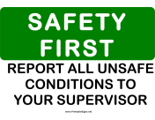 Safety Report Unsafe Conditions