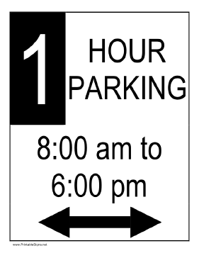 One Hour Parking 8AM to 6PM Sign