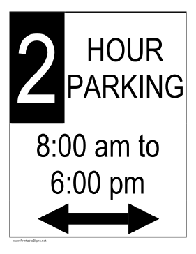 Two Hour Parking 8AM to 6PM Sign