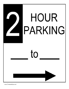 Two Hour Parking to the Right Sign