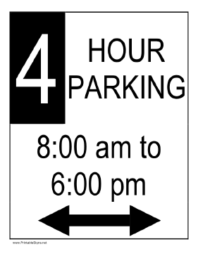 Four Hour Parking 8AM to 6PM Sign