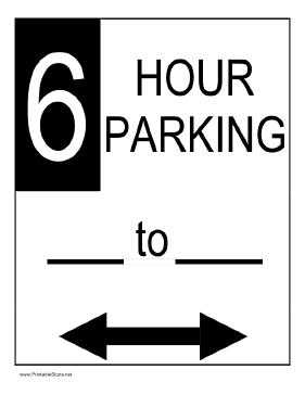 Six Hour Parking Sign