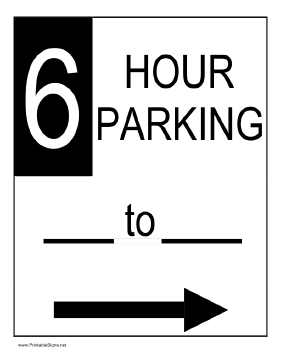 Six Hour Parking to the Right Sign