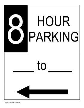 Eight Hour Parking to the Left Sign
