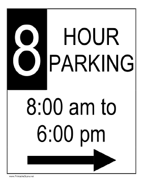 Eight Hour Parking 8AM to 6PM to the Right Sign