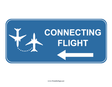 Airport Connecting Flight Left Sign Sign
