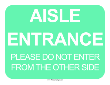 Aisle Entrance Sign Sign