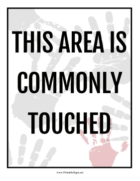 Area Is Commonly Touched Sign