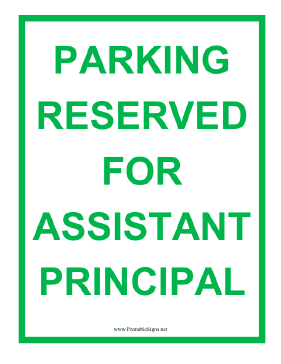 Assistant Principal Parking Sign