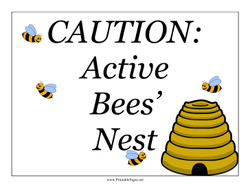 Bee Nest Sign