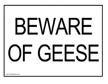 Beware of Geese Sign