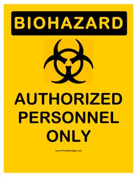Biohazard Authorized Personnel Sign