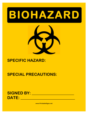 Biohazard Specifics Sign