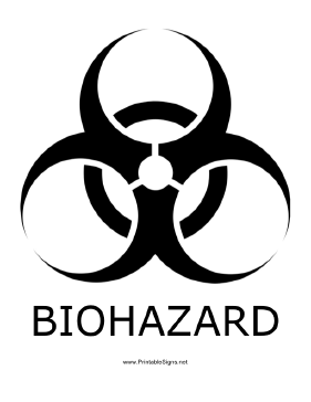 Biohazard with caption Sign