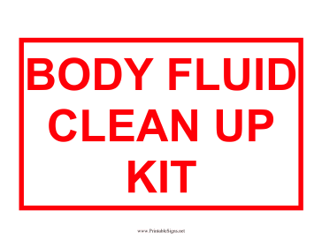 Body Fluid Clean Up Kit Sign