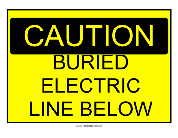 Buried Electric Line Hazard Sign