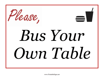 Bus Your Own Table Sign Sign