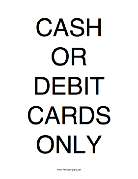 Cash Or Debit Cards Only Sign