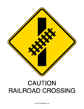 Caution-Railroad Crossing Sign