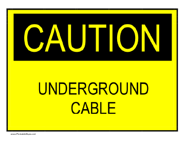 Caution - Underground Cable Sign