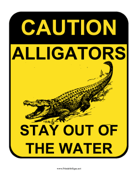 Caution Alligators Sign