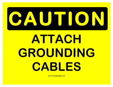 Caution Attach Grounding Cables Sign