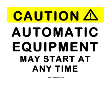 Automatic Equipment Sign