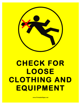 Check For Loose Clothing Sign