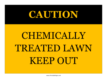 Caution Chemically Treated Lawn Sign